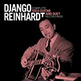 Complete Solo Guitar & Duet Recordings by Django Reinhardt (2010-03-09)