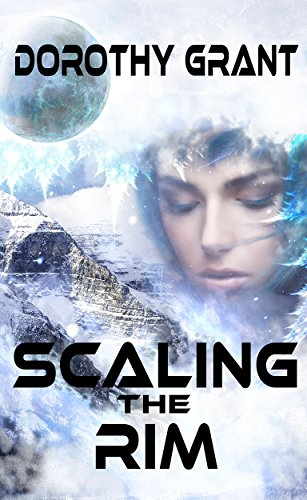 Scaling The Rim (English Edition)の詳細を見る