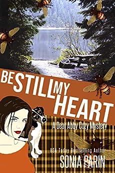Be Still My Heart (A Dear Abby Cozy Mystery Book 2) by [Parin, Sonia]