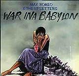 War Ina Babylon by MAX & UPSETTERS ROMEO (2004-08-09) 画像