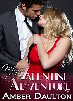 My Valentine Adventure by [Daulton, Amber]