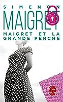 Maigret Et LA Grande Perche (Ldp Simenon)
