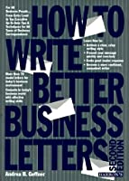 How to Write Better Business Letters