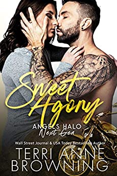 Sweet Agony (Angels Halo MC Next Gen Book 2) by [Browning, Terri Anne]