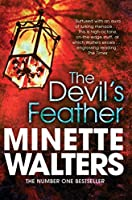 The Devil's Feather by Minette Walters(1905-07-04)