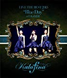 "Kalafina LIVE THE BEST 2015 ""Blue Day"" at 日本武道館 [Blu-ray]"
