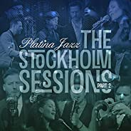 The Stockholm Sessions, Pt. 2