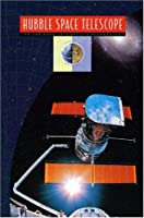 Hubble Space Telescope (Above & Beyond)