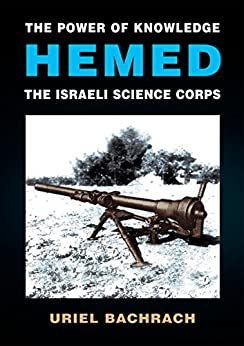 The Power of Knowledge - HEMED: The Israeli Science Corps by [Bachrach, Uriel]