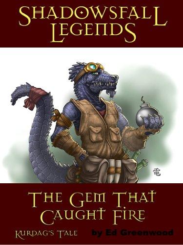 Download Shadowsfall Legends: The Gem That Caught Fire - Kurdag's Tale (English Edition) B007GBJ8PO