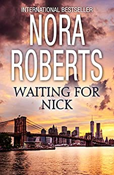 Waiting For Nick (Stanislaskis) by [Roberts, Nora]