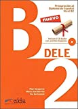 Preparacion DELE: Libro + CD - B2 (2014 Edition)
