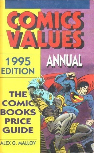 Download Comics Values Annual: 1995 : The Comic Books Price Guide 0870697250