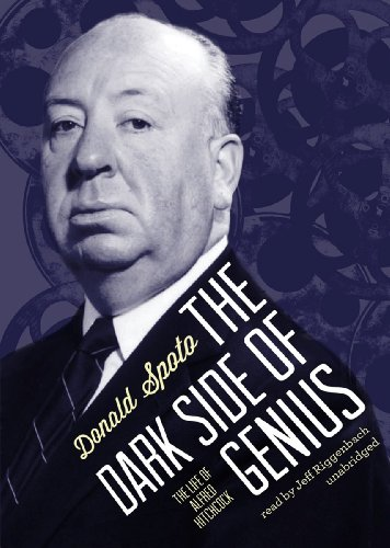 The Dark Side of Genius: The Life of Alfred Hitchcock