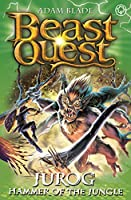 Beast Quest: Jurog, Hammer of the Jungle: Series 22 Book 3