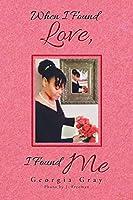 When I Found Love, I Found Me