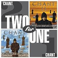 Chant/Chant II