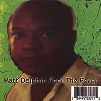 Feel the Fever