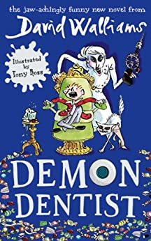 Demon Dentist by [Walliams, David]