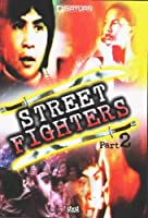 Street Fighters Part 2
