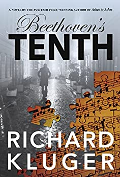 [Kluger, Richard]のBeethoven's Tenth (English Edition)