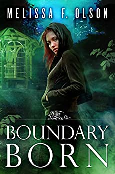 Boundary Born (Boundary Magic Book 3) by [Olson, Melissa F.]