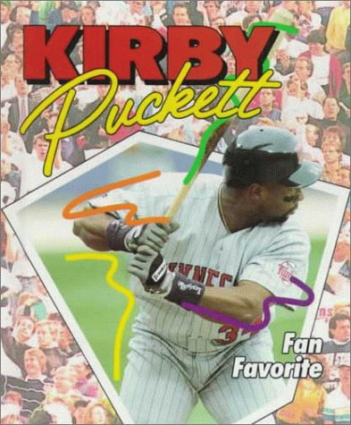 Kirby Puckett: Fan Favorite (Achievers)
