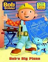 Bob's Big Plans (Reusable Sticker Book)