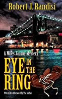 Eye in the Ring: A Miles Jacoby Novel
