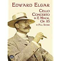 Elgar: Cello Concerto in E Minor, Op. 85, in Full Score