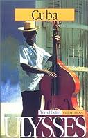 Ulysses Travel Cuba (Ulysses Travel Guides)