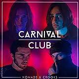 Nomads & Crooks [12 inch Analog]