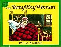 The Teeny-Tiny Woman (Paul Galdone Classics)