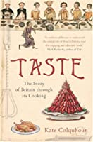 Taste: The Story of Britain Through Its Food