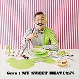 MY SWEET HEAVEN♂♀ / Gero