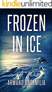 Frozen In Ice (English Edition)