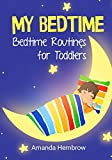 My Bedtime: This is a children's book about a boy who likes cookies and isn't sure if he needs a nap, Picture Books, Preschool Books (Ages 3-5), Baby Books, Kid's Book, and Bedtime Story (Sean)