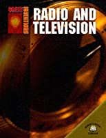 Radio And Television (Great Inventions)
