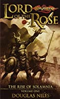 Lord of the Rose: Rise of Solamnia, Volume One