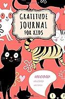 Gratitude Journal for Kids: Cat Daily Gratitude Journal for Kids | Undated 100 Days | 6 x 9