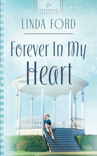 Download Forever In My Heart (Heartsong Presents) 1593102488
