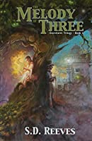 The Melody of Three: Evercharm Trilogy: Book 1