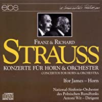 Strauss: Horn Concertos 1 & 2