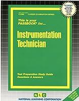 Instrumentation Technician (Career Examination Ser. : C-2366)