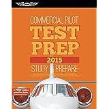 Commercial Pilot Test Prep 2015 + Computer Testing Supplement for Commercial Pilot: 2015 Edition