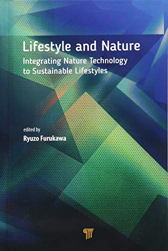 Lifestyle and Nature: Integrating Nature Technology to Sustainable Lifestyles