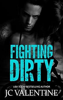 Fighting Dirty (Blind Jacks MC Book 2) by [Valentine, J.C.]