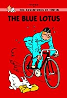 The Blue Lotus (Tintin Young Readers)