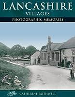 Lancashire Villages: Photographic Memories