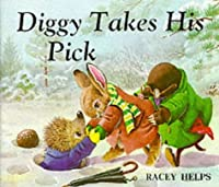 Diggy Takes His Pick (Medici Books for Children   Bl)